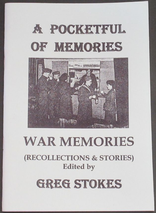 War Memories - Recollections and Stories, by Greg Stokes